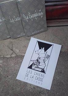 La Cucaracha / Chiens de la Casse éditions